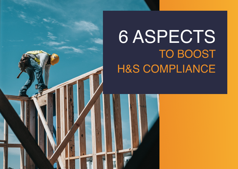 6 Aspects to Boost H&S Compliance